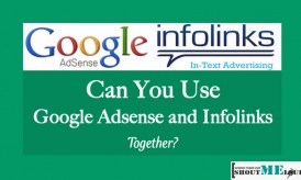Can You Use Infolinks and Google AdSense Together?