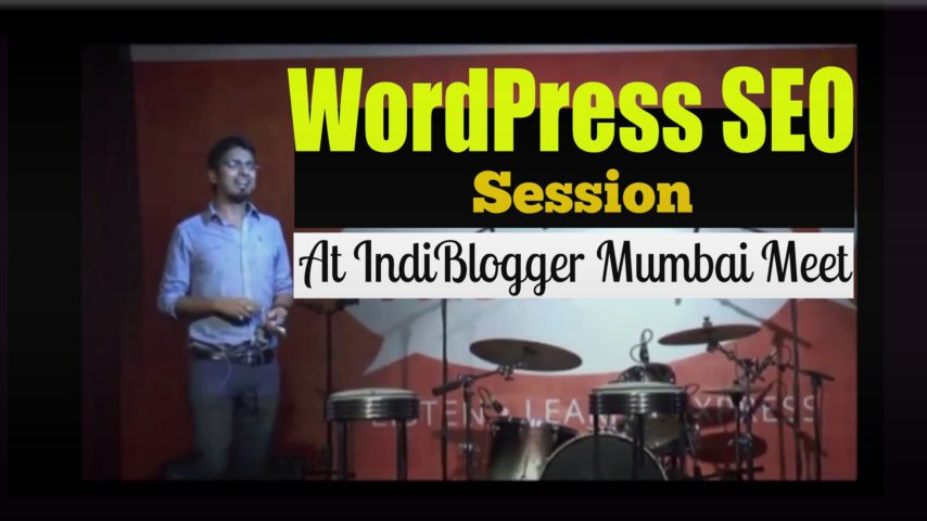 Learn SEO Of WordPress With Harsh Agrawal – IndiBlogger Meet