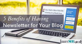 5 Benefits of Having Newsletter for Your Blog