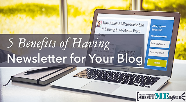 5 Benefits of Having Newsletter for Your Blog