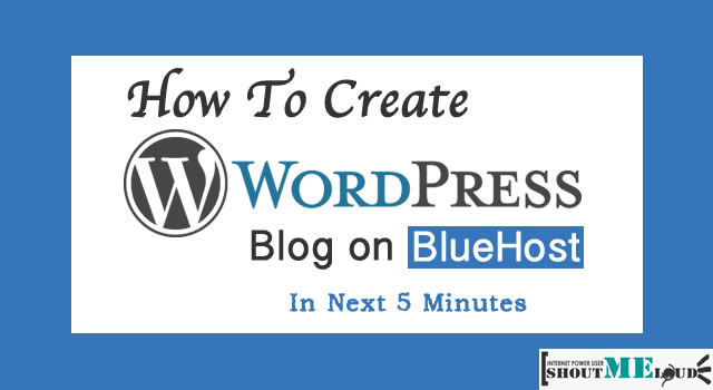 How To Make Your Own WordPress Blog on Bluehost Hosting?