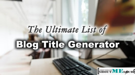 5 Free Blog Title Generator To Write Catchy Post Headlines