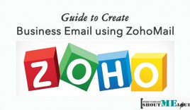 ZohoMail Guide To Create Free Business Email in Next 7 Minutes