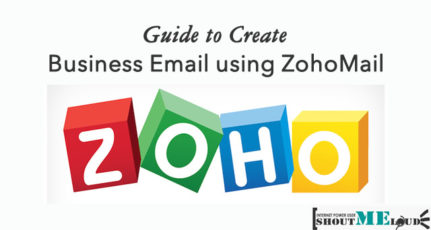 How To Create Free Domain Email Using Zoho Mail in Next 7 Minutes