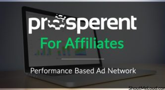 Prosperent For Affiliates – Performance Based Ad Network
