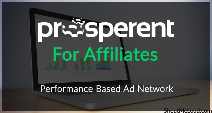 Prosperent For Affiliates – Performance Based Ad Network