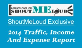 ShoutMeLoud Exclusive – 2014 Traffic, Income & Expense Report