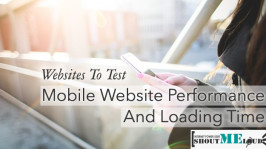2 Websites To Check Mobile Site Loading Time & Performance