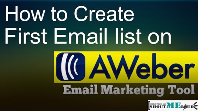 How to Create First Email list on Aweber Email Marketing Tool
