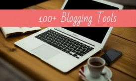100+ Blogging Tools For 2015, Categorized (+ Expert Tips)