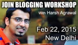 Join ShoutMeLoud Blogging WorkShop – 22nd Feb, New Delhi