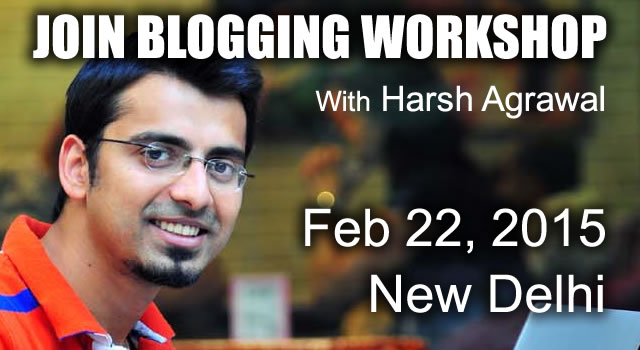 Join ShoutMeLoud Blogging WorkShop – 22nd Feb, New Delhi