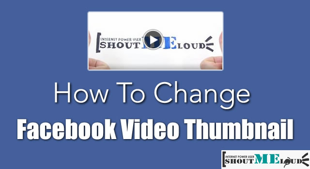 Change Facebook Video Thumbnail