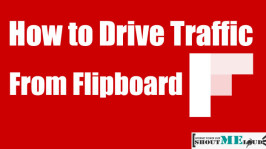 How To Use Flipboard To Get Traffic To Your Blog
