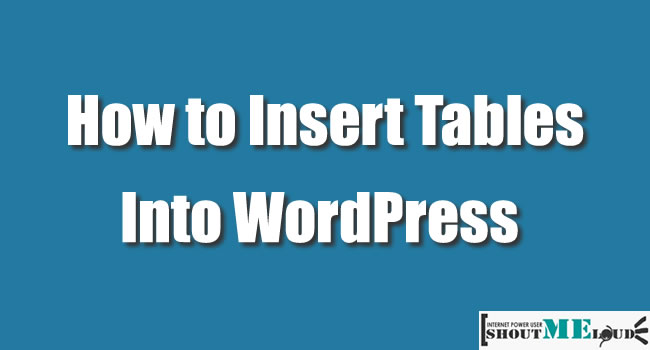Insert Tables Into WordPress