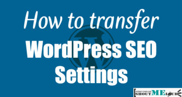 How To Transfer SEO Settings From WordPress Theme To Plugin