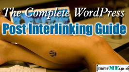 4 Best Solution For Blog Posts Interlinking in WordPress