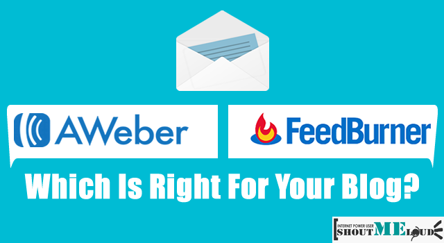 Aweber or Feedburner For Blog