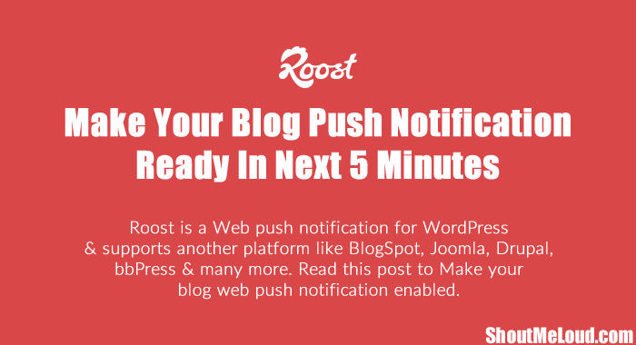 How To Make Your Blog Push Notification Ready In Next 5 Minutes