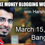 Attend Make Money Blogging Workshop In Bangalore – 15th March 2015