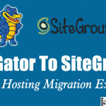 HostGator to SiteGround – My Web-Hosting Migration Experience