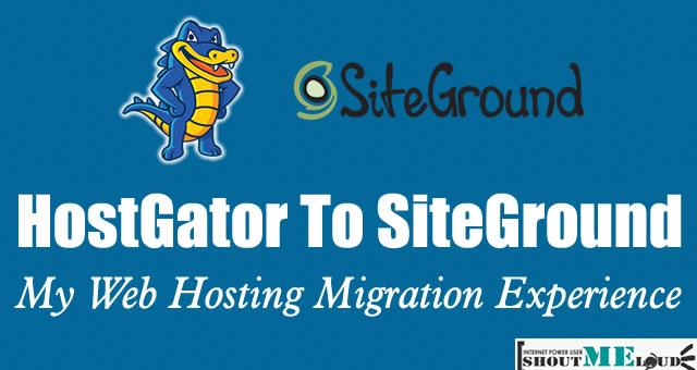 HostGator to SiteGround – My Web-Hosting Migration Experience