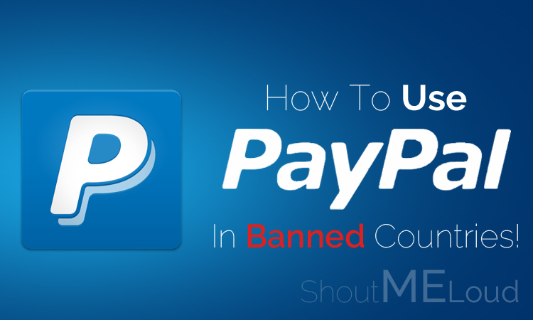 How to Create Verified PayPal Account in Banned Countries