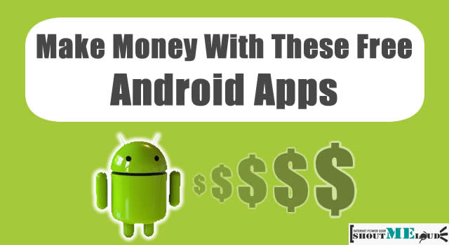 Make Money From Android Apps