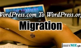 How To Migrate From WordPress.com To WordPress.org (Self-Hosted WordPress)
