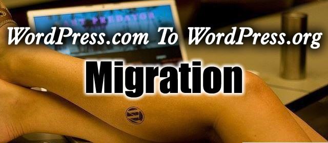 How To Migrate From WordPress.com To WordPress.org (Self hosted)