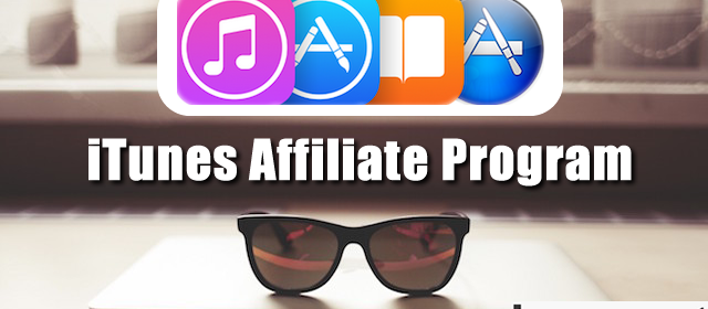 iTunes Affiliate Program – Start Making Money From Technology Blog