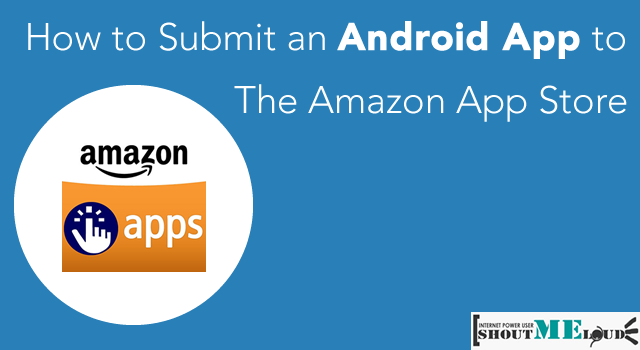 Android App to Amazon App Store