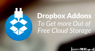 10 Dropbox Addons To Get more Out of Free Cloud Storage