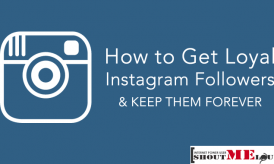 How to Get Loyal Instagram Followers & Keep Them Forever