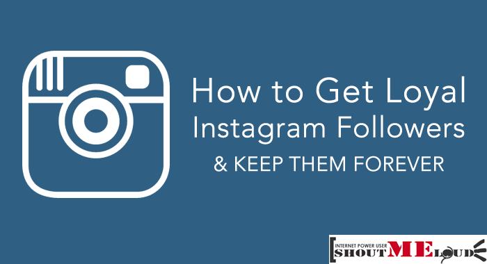 Get Loyal Instagram Followers