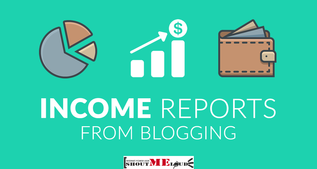 ShoutMeLouds Blogging Income Reports: 2008-2016