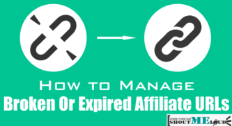 How To Manage Broken Or Expired Affiliate URLs
