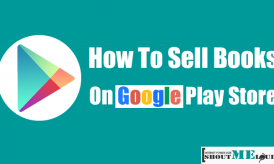How To Start Selling Books on Google Play Store – Guide