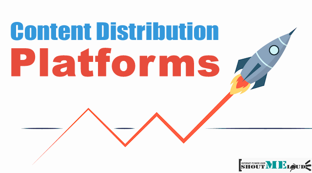 Content Distribution Platforms