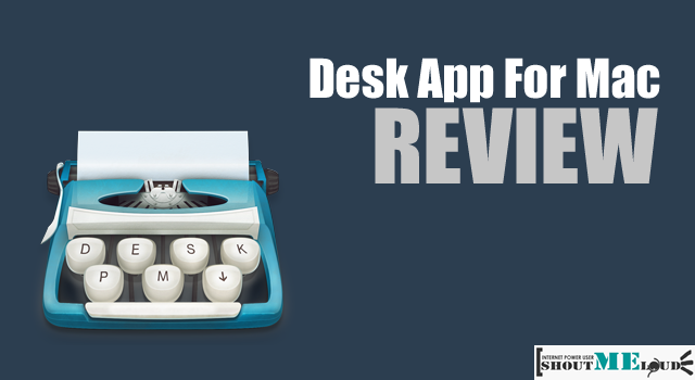 Review: Desk App For Mac – Blog From Desktop With Ease