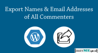 How To Export Email Addresses of All Commenters on WordPress Blog