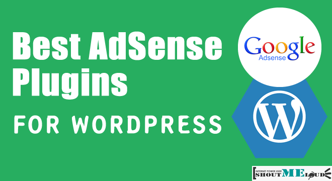 7 Best AdSense Plugins For WordPress Which is Not limited to AdSense