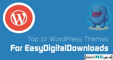 Top 11 WordPress Themes For EasyDigitalDownloads