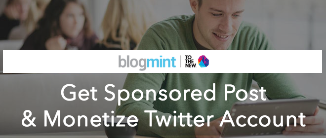 BlogMint – Get Sponsored Post & Monetize Twitter Account