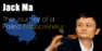 Jack Ma – The Inspirational Story of Alibaba Founder