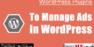 4+ WordPress Plugins To Manage Banner Ads in WordPress