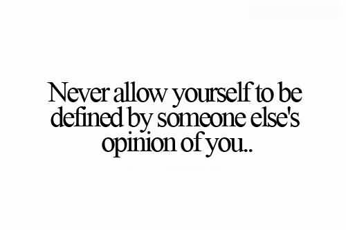 Never-Be-Defined-By-Someone-Else