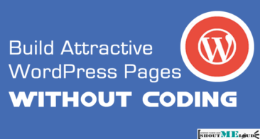 How To Build Attractive Pages in WordPress Without Coding