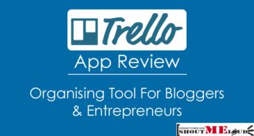 Trello App Review – Organising Tool for Bloggers & Entrepreneurs
