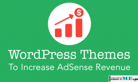 10 Best Adsense Optimized WordPress Themes To Increase Revenue